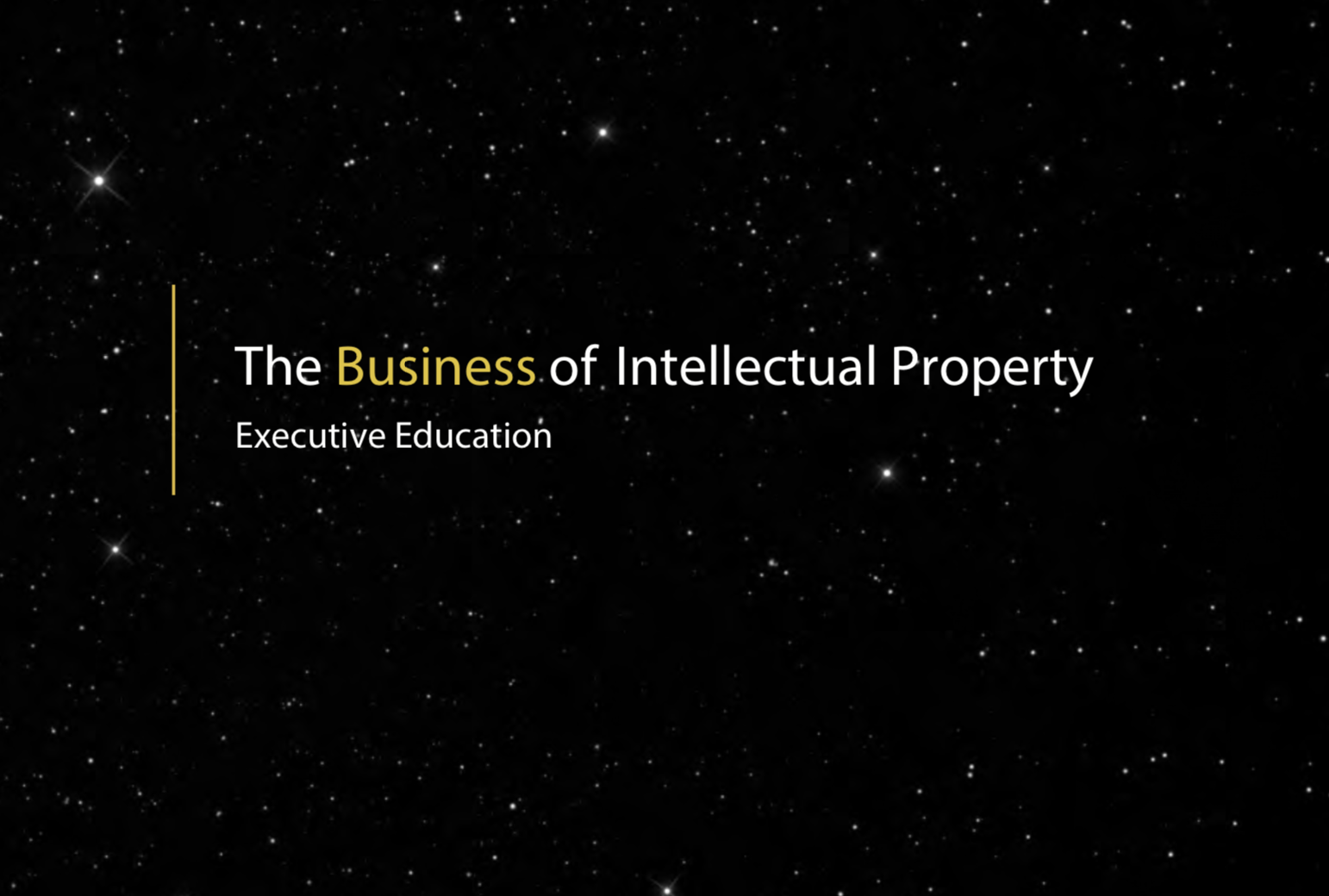 CIPs Executive Education Business Of IP Coming Up