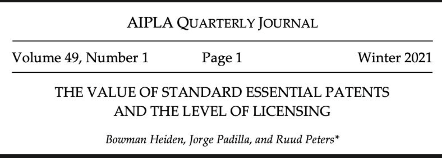 Newly Published Article On The Value Of SEPs And The Level Of Licensing In AIPLA Quarterly Journal By Bowman Heiden, Jorge Padilla,andRuud Peters.