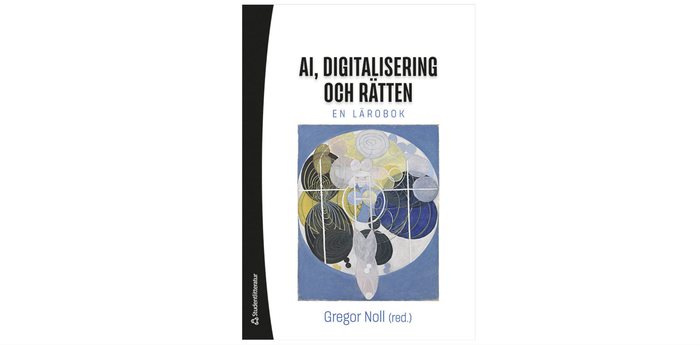 """New Book """"AI, Digitization, And Law"""" (in Swedish)"""